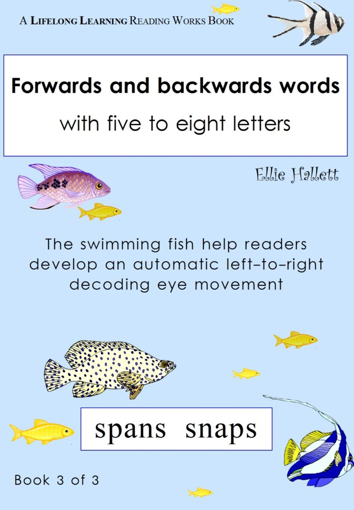 Forwards and backwards words. Book 3 - five- to eight--letter words