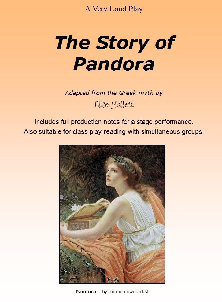 The Story of Pandora - a scripted play by Ellie Hallett