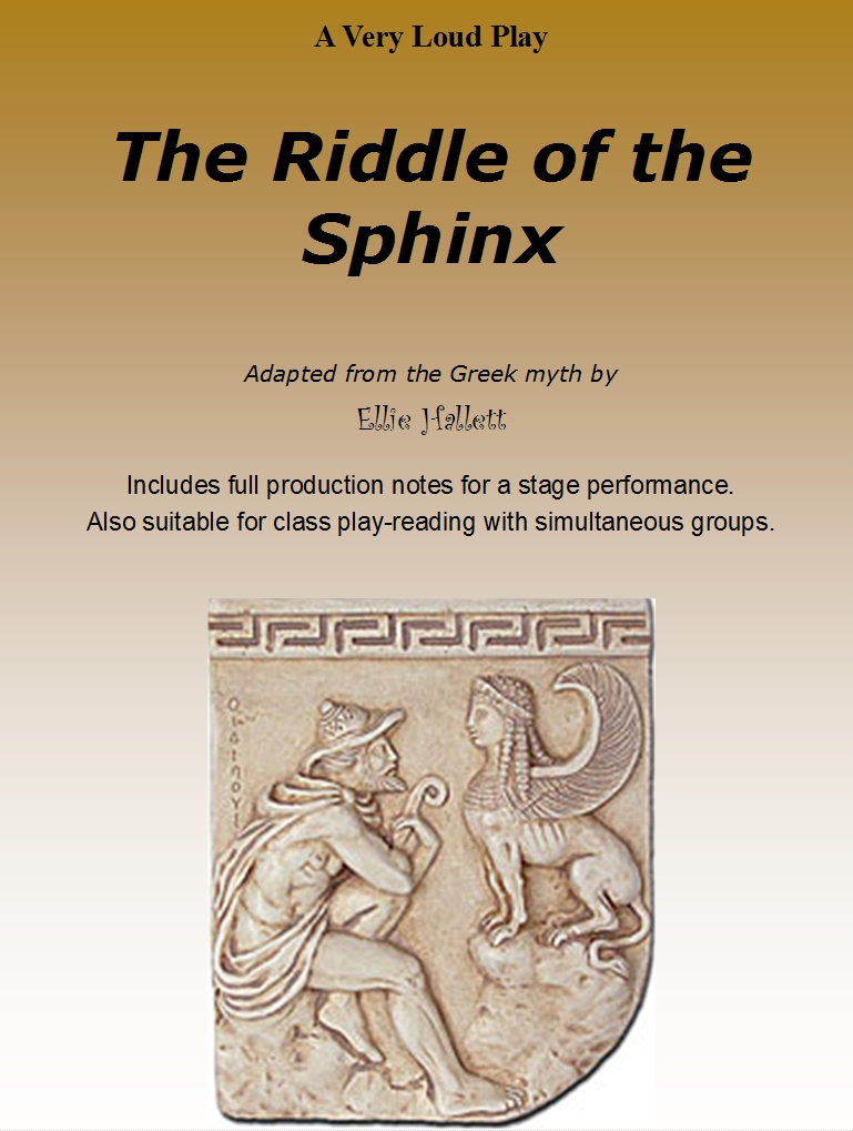 The Riddle of the Sphinx - a scripted play by Ellie Hallett