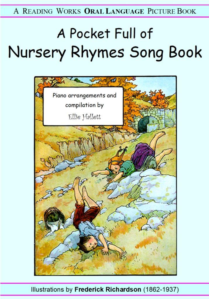 Nursery Rhymes Songbook by Ellie Hallett
