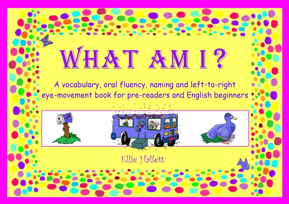 What am I by Ellie Hallett